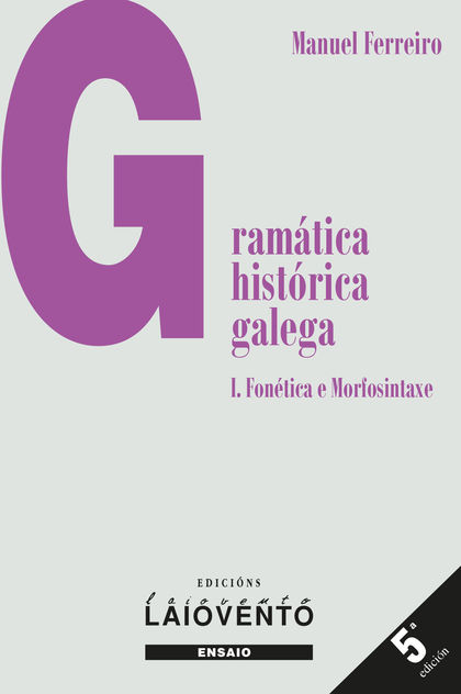 GRAMÁTICA HISTÓRICA GALEGA