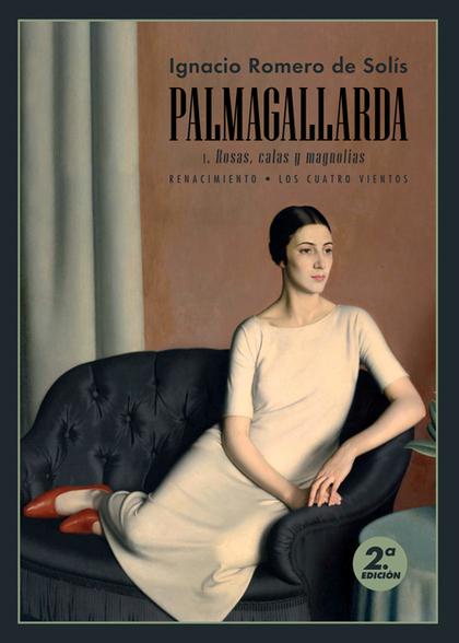 PALMAGALLARDA. I                                                                ROSAS, CALAS Y