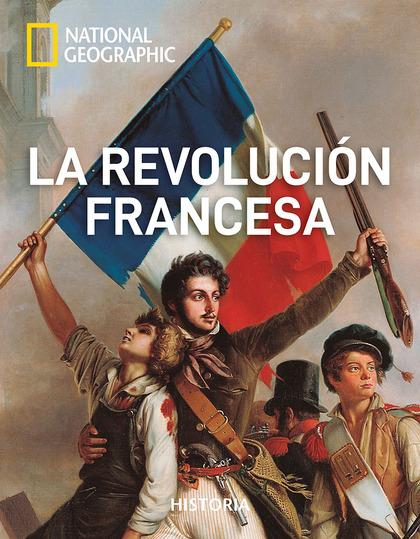 REVOLUCION FRANCESA, LA