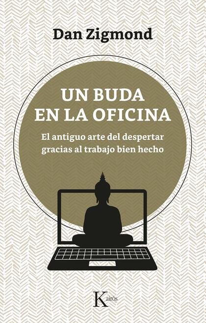 UN BUDA EN LA OFICINA                                                           EL ANTIGUO ARTE