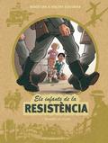 ELS INFANTS DE LA RESISTÈNCIA.