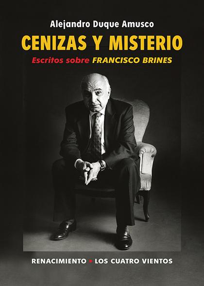 CENIZAS Y MISTERIO                                                              ESCRITOS SOBRE
