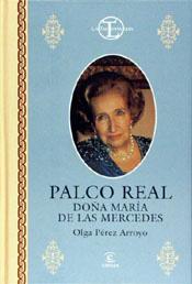 PALCO REAL, DOÑA MARÍA DE LAS MERCEDES
