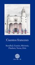 CUENTOS FRANCESES: STHENDAL, GAUTIER, MÉRIMÉE, FLAUBERT, VERNE Y ZOLA           STHENDAL, GAUTI