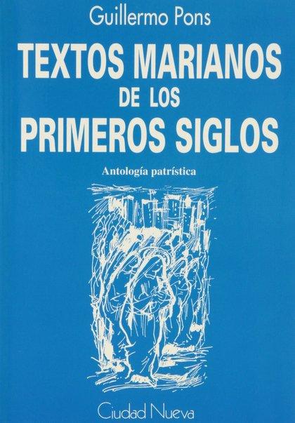TEXTOS MARIANOS DE LOS PRIMEROS SIGLOS