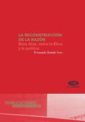 LA RECONSTRUCCIÓN DE LA RAZÓN: ELÍAS DÍAZ, ENTRE LA ÉTICA Y LA POLÍTIC