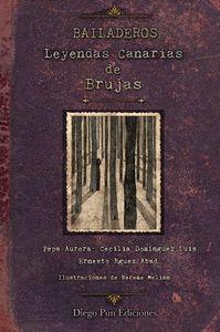 BAILADEROS. LEYENDAS CANARIAS DE BRUJAS.