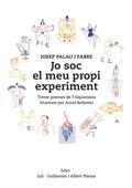 JO SOC EL MEU PROPI EXPERIMENT. TRETZE POEMES DE L´ALQUIMISTA IL.LUSTRATS PER ARNAL BALLESTER