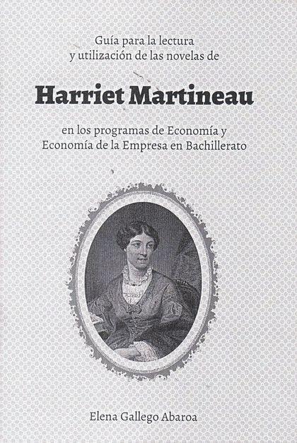 GUÍA PARA LA LECTURA Y UTILIZACIÓN DE LAS NOVELAS DE HARRIET MARTINEAU EN LOS PROGRAMAS DE ECON