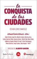 LA CONQUISTA DE LAS CIUDADES. LAS CONFLUENCIAS QUE HICIERON POSIBLES LOS AYUNTAMIENTOS DEL CAMB
