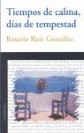 TIEMPOS DE CALMA, DÍAS DE TEMPESTAD