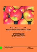 EDUCACIÓN PARA A SAÚDE: PREVENCIÓN CARDIOVASCULAR NA MULLER.