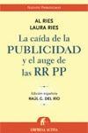 LA CAÍDA DE LA PUBLICIDAD Y EL AUGE DE LAS RELACIONES PÚBLICAS