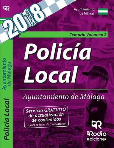 POLICIA LOCAL DEL AYUNTAMIENTO DE MALAGA. TEMARIO VOLUMEN 2