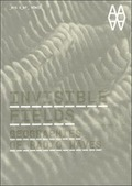 INVISIBLE FIELDS : GEOGRAPHIES OF RADIO WAVES