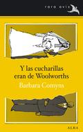 Y LAS CUCHARILLAS ERAN DE WOOLWORTHS.