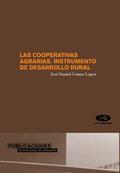 LAS COOPERATIVAS AGRARIAS, INSTRUMENTO DE DESARROLLO RURAL