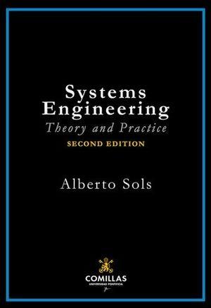 SYSTEMS ENGINEERING. THEORY AND PRACTICE 2 ED..