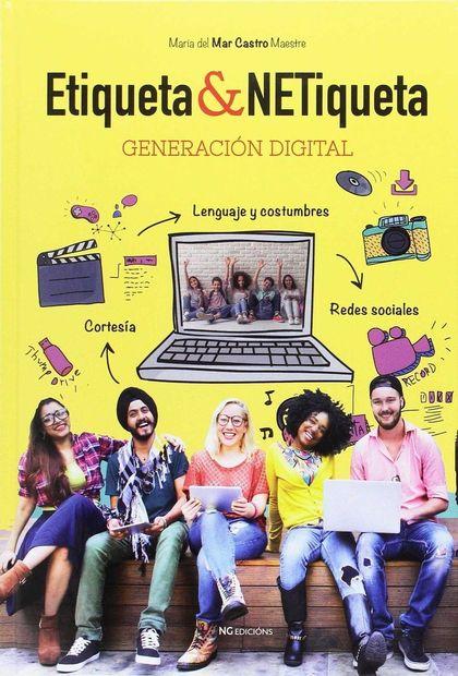 ETIQUETA & NETIQUETA : GENERACIÓN DIGITAL