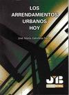 LOS ARRENDAMIENTOS URBANOS HOY