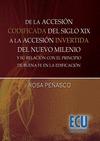 DE LA ACCESIÓN CODIFICADA DEL S. XIX, A LA ACCESIÓN INVERTIDA DEL NUEVO MILENIO : Y SU RELACIÓN