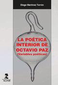 LA POÉTICA INTERIOR DE OCTAVIO PAZ                                              (VARIABLES POÉT