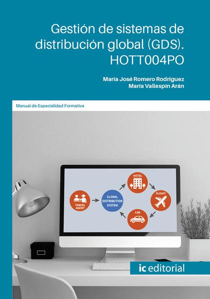 GESTIÓN DE SISTEMAS DE DISTRIBUCIÓN GLOBAL (GDS). HOTT004PO