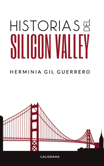 HISTORIAS DEL SILICON VALLEY.