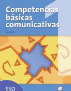 COMPETENCIAS BÁSICAS COMUNICATIVAS 1 ESO + SEPARATA SOLUCIONARIO.