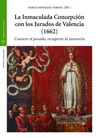 LA INMACULADA CONCEPCIÓN CON LOS JURADOS DE VALENCIA (1662)                     CONOCER EL PASA