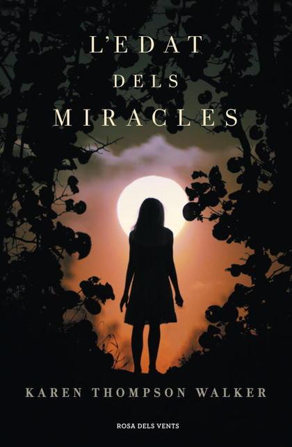 L´EDAT DELS MIRACLES.