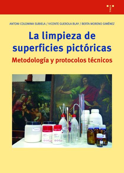 LA LIMPIEZA DE LAS SUPERFICIES PICTÓRICAS                                       NOTAS PARA UN P