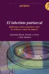 EL LABERINTO PATRIARCAL: REFLEXIONES TEÓRICO-PRÁCTICAS SOBRE LA VIOLEN
