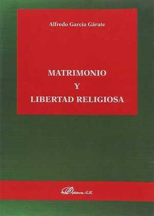 MATRIMONIO Y LIBERTAD RELIGIOSA.