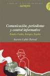COMUNICACIÓN, PERIODISMO Y CONTROL INFORMATIVO: ESTADOS UNIDOS, EUROPA