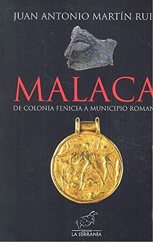 MALACA DE COLONIA FENICIA A MUNICIPIO ROMANO.
