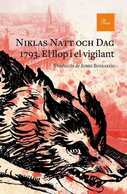 1793. EL LLOP I EL VIGILANT.