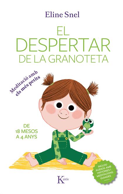 EL DESPERTAR DE LA GRANOTETA                                                    MEDITACIÓ AMB E