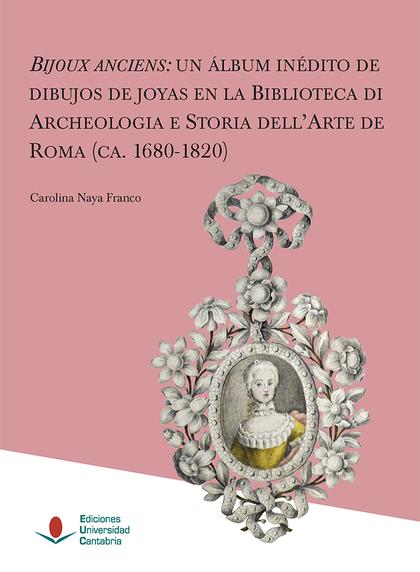 BIJOUX ANCIENS: UN ÁLBUM INÉDITO DE DIBUJOS DE JOYAS EN LA BIBLIOTECA DE ARCHEOL