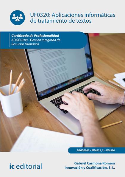 APLICACIONES INFORMÁTICAS DE TRATAMIENTO DE TEXTOS. ADGD0208 - GESTIÓN INTEGRADA.