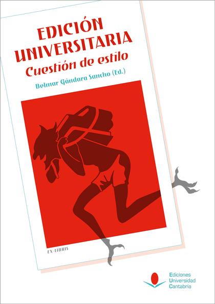 EDICIÓN UNIVERSITARIA. CUESTIÓN DE ESTILO