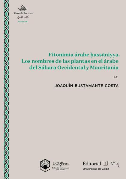 FITONIMIA ÁRABE HASSāNIYYA. LOS NOMBRES DE LAS PLANTAS EN EL ÁRABE DEL S