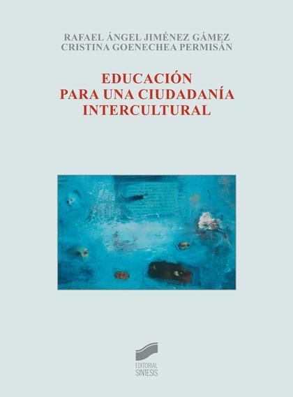 EDUCACIÓN PARA UNA CIUDADANÍA INTERCULTURAL