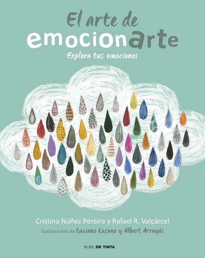 EL ARTE DE EMOCIONARTE. EXPLORA TUS EMOCIONES