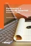 FORMACIÓN A TRAVÉS DE INTERNET : EVALUACIÓN DE LA CALIDAD