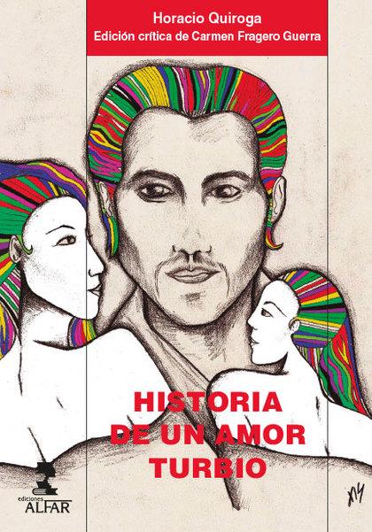 HISTORIA DE UN AMOR TURBIO