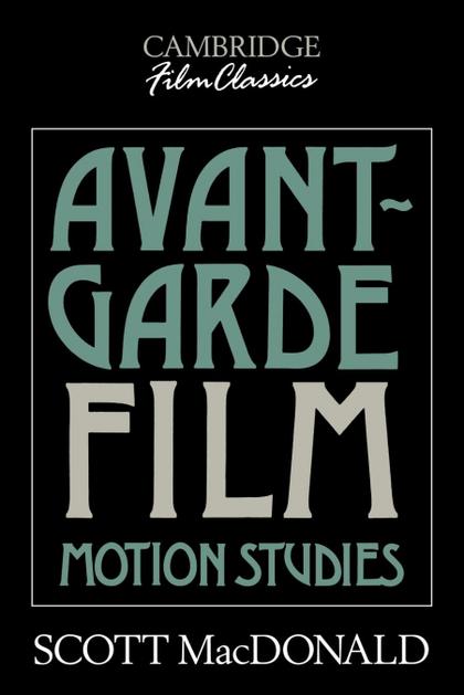 AVANT-GARDE FILM. MOTION STUDIES