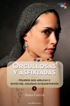 ORGULLOSAS Y ASFIXIADAS.