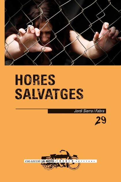 HORES SALVATGES.