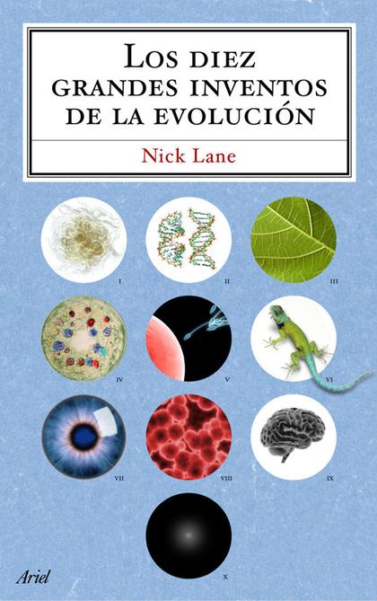 LOS DIEZ GRANDES INVENTOS DE LA EVOLUCION.